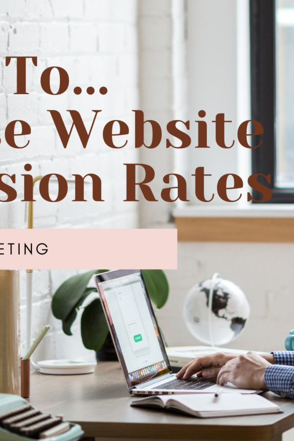 5 Ways To... Increase Website Conversion Rates